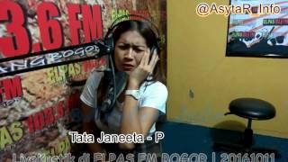 """Keren Dan Dalem Banget Tata Janeeta """" Penipu Hati """" Livekustik DiRadio Elpas FM Bogor"""
