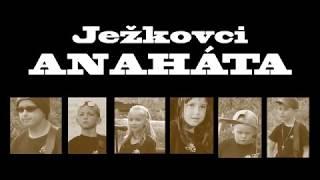 Video Ježkovci - Anaháta