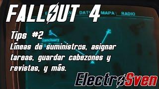 Fallout 4 - Tips 2 - Líneas de suministros, asignar tareas, guardar cabezones y revistas y más