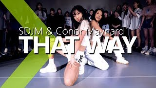 SDJM & Conor Maynard –That Way / Jane Kim Choreography .