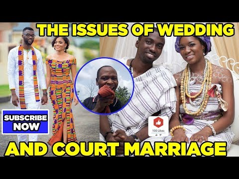 THE ISSUE OF WEDDING AND COURT MARRIAGE BY PASTOR BEN