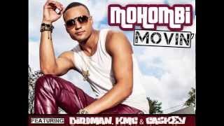 Mohombi - Movin ft. Birdman, KMC & Caskey [Version Francaise]