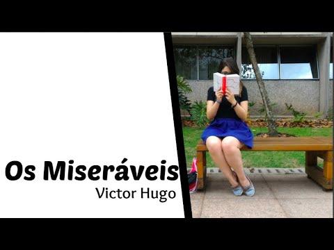 Os miseráveis - Victor Hugo | Vanusa Marte
