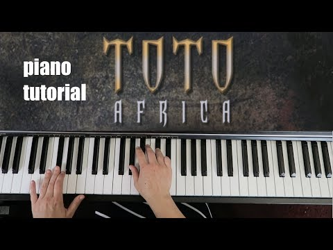 How To Play Toto Africa Piano Tutorial Lesson