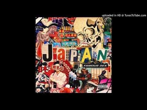 Japan - Famous Dex (Clean)