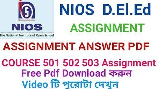 NIOS D.El.Ed Assignment Answer Pdf Course 501 502 & 503