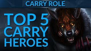 TOP 5 BEST CARRY Heroes in Patch 7.19   Dota 2 Guide