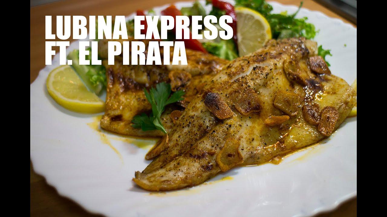 LUBINA EXPRESS ft. LA COCINA DEL PIRATA