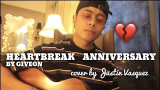 Heartbreak Anniversary x cover by Justin Vasquez