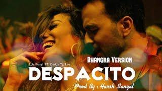 Despacito Bhangra Version (Punjabi Refix)  | Harsh Sanyal |