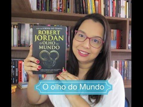O olho do mundo Livro 1 de A Roda do Tempo de Robert Jordan Editora Intrinseca Blog Leitura Mania