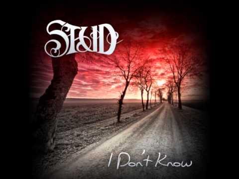 STUD - I Don't Know
