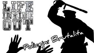 LIFE INSIDE OUT - Policejní Brutalita  (nahrávání Kdyně) 11.1.20