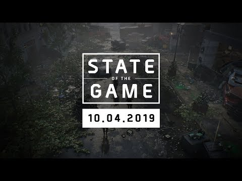 The Division 2: State of the Game #116 - 10 April 2019   Ubisoft [NA]