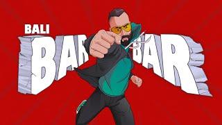 bar-bar-lyrics-Bali