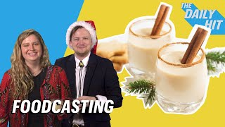 What's The Best Liquor For Eggnog? || Foodcasting