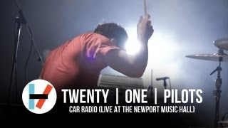twenty one pilots - Car Radio (Live at Newport Music Hall)