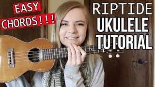 Riptide – Vance Joy | EASY UKULELE TUTORIAL