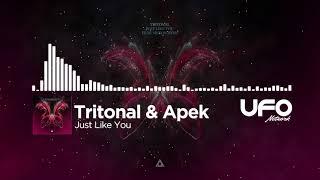 Tritonal & Apek - Just Like You (UFO Featured)