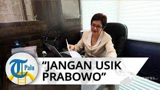 Jadi Mitra Menhan Prabowo Subianto, Nurul Arifin: Jangan Ganggu Prabowo