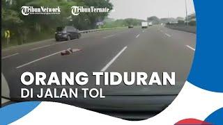 Viral Video Orang Tiduran di Tengah Jalan Tol, Jasa Marga Sebut Sudah Diamankan Petugas
