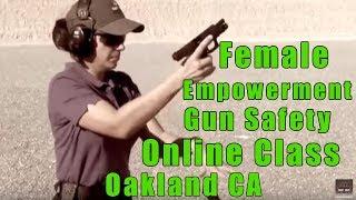 Female Empowerment Gun Safety Online Class-Ladies Empowerment Gun Safety Online Class-Oakland CA