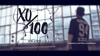Aman Sudan – XO/100 Official (Music Video) 2016 – DesiHipHop Inc