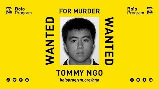 Tommy Ngo - Wanted for Murder