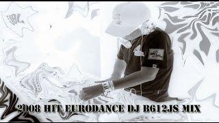 2008 Eurodance DJ B612Js Mix