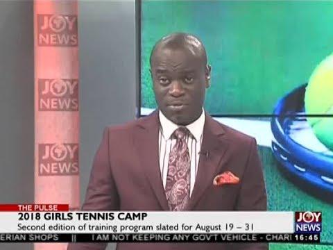 2018 Girls Tennis Camp - The Pulse Sports on JoyNews (8-8-18)