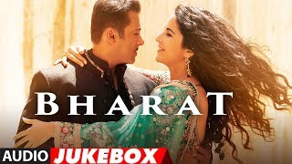 Full Album: Bharat | Salman Khan | Katrina Kaif | Audio Jukebox | Movie Releases On 5 June 2019