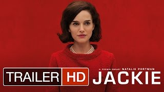 JACKIE - Trailer Italiano Ufficiale | HD