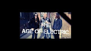 The Age of Electric Interview