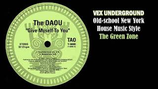 The Daou - Give Myself To You (Buzzard Dub)