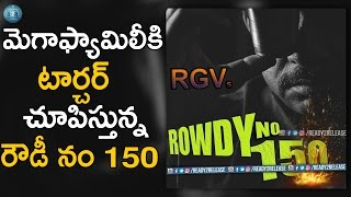 RGV Insults Chiranjeevi Again  ROWDY NO 150   Ready2releasecom