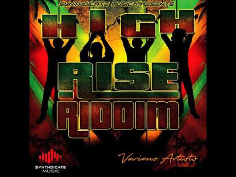 High Rise Riddim Mix (Full  May 2018) Feat. Bugle  Capleton  Turbulence  Pressure Busspipe