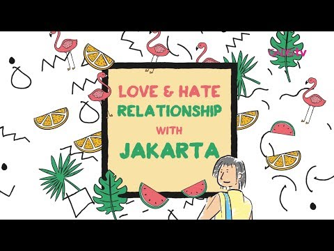 Love and Hate Relationship GADIS crew with Jakarta