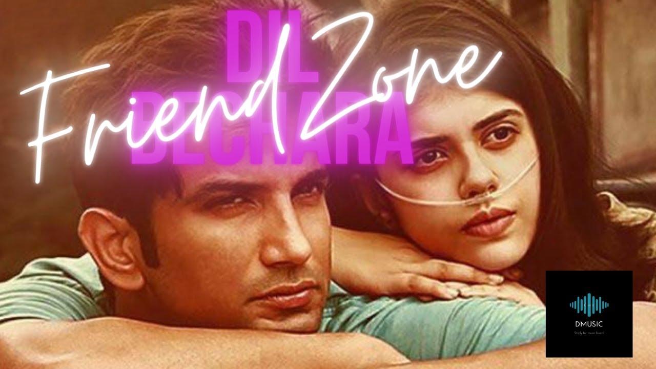 Friendzone Lyrics - Dil Bechara