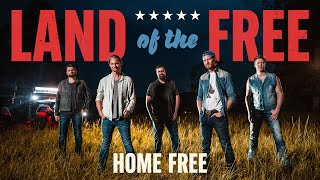 Home Free Land Of The Free