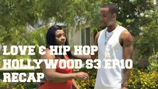 The Leak | Love & Hip Hop Hollywood S3 Ep10 RECAP