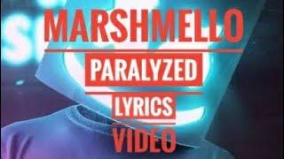 Marshmello   Paralyzed  (official Music Lyrics Video)  #marshmello #paralyzed #music #bestsong