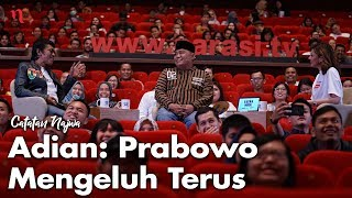 Nobar Debat Pilpres: Bawa Asyik Politik - Adian: Prabowo Mengeluh Terus (Part 2) | Catatan Najwa