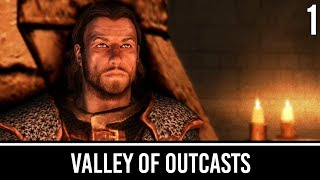 Skyrim Mods: Valley of Outcasts - Part 1