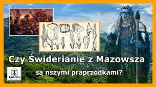 Czy Świderianie z Mazowsza są naszymi praprzodkami?