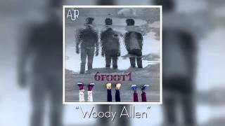 Woody Allen: AJR