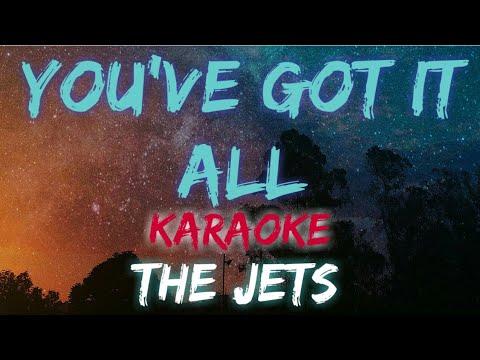 YOU'VE GOT IT ALL - THE JETS (KARAOKE VERSION)