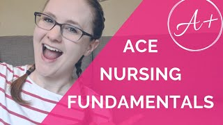 How To ACE Nursing Fundamentals (+ CRITICAL THINKING TIPS!)
