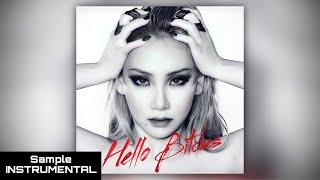 CL - 'HELLO BITCHES' (INSTRUMENTAL VER. BY: E.J)