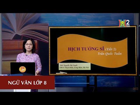 MÔN NGỮ VĂN - LỚP 8 | TÁC PHẨM: HỊCH TƯỚNG SĨ (TIẾT 2) | Theo lịch của Bộ GD&ĐT phát sóng từ 18h30 ngày 02/5/2020, trên VTV7.