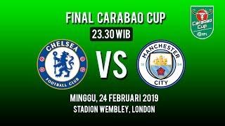 Link Live Streaming Final Carabao Cup, Chelsea FC Vs Manchester City, Minggu Pukul 23.30 WIB